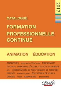 Catalogue Formation professionnelle Continue Education Animation en flipage